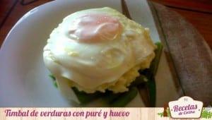 Timbal de verduras puré y huevo