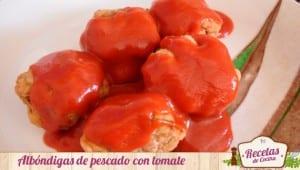 Albóndigas de pescado con tomate