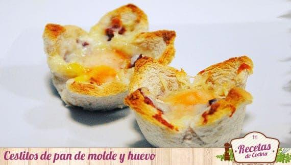 Cestitos de pan de molde y huevo
