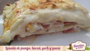 Lasaña de panga,bacon,york y queso