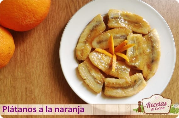 Plátanos a la naranja