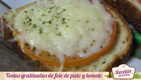 Tostas gratinadas con foie y tomate