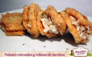 Patatas rebozadas y rellenas de merluza