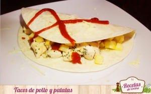 Tacos de pollo y patatas