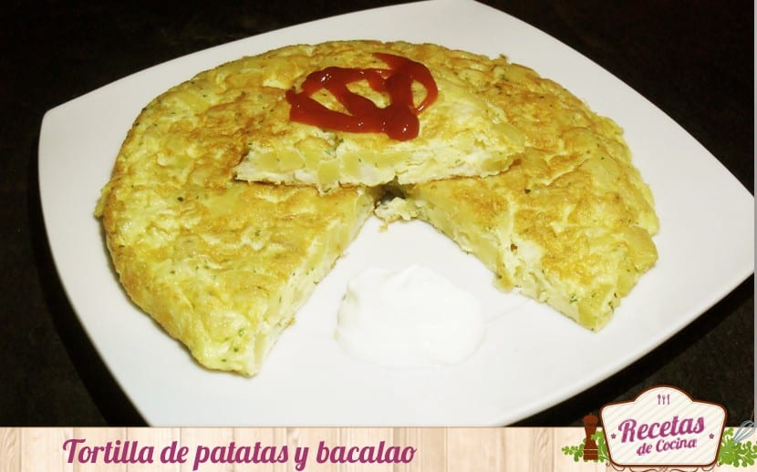Tortilla de patatas y bacalao