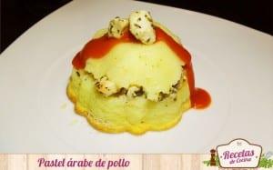 Pastel de pollo árabe