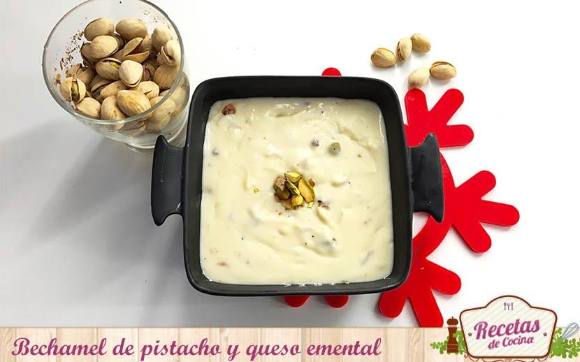 bechamel de pistacho y queso emental