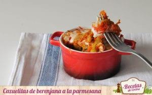 Cazuelitas de berenjana a la parmesana