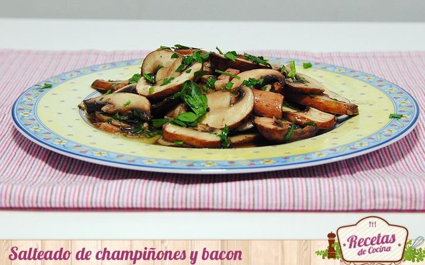 Salteado de champiñones y bacon