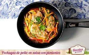 Pechugas de pollo en salsa con pimientos