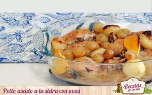 Pollo asado a la sidra con uvas