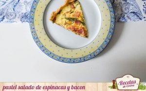 Pastel salado de espinacas y bacon