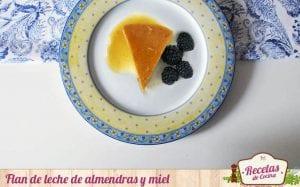 Flan de leche de almendras y miel